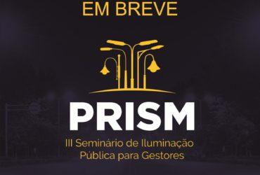 PRISM – III SEMINÁRIO DE ILUMINAÇÃO PÚBLICA PARA GESTORES